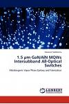 1.5 Um Gan/ALN Mqws Intersubband All-Optical Switches