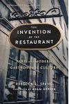 The Invention of the Restaurant: Paris and Modern Gastronomic Culture, with a New Preface