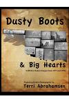 Dusty Boots and Big Hearts: Volume One