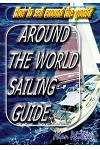 Around-The-World Sailing Guide: Sailing Directions