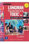 Longman Preparatory Series for the TOEIC (R) Test, Intermediate Course (Updated Edition), without Answer Key and Tapescript