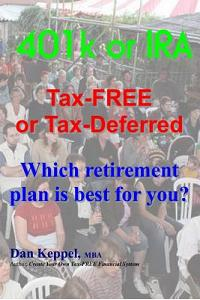 401k or IRA Tax-Free or Tax-Deferred: Which Retirement Plan Is Best for You?