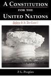 A Constitution for the United Nations: Before It Is Too Late!!