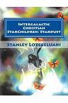 Intergalactic Christian Starchildren: Stardust