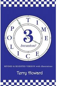 The Time Police 3: Invasion