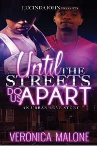 Until the Streets Do Us Apart: An Urban Love Story