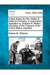 United States Ex Rel, Walter E. Heller & Company, a Corporation, Appellant vs. Andrew W. Mellon, Secretary of the Treasury of the United States, Appel