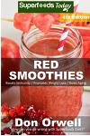 Red Smoothies: Over 65 Blender Recipes, weight loss naturally, green smoothies for weight loss, detox smoothie recipes, sugar detox,