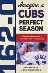 162-0: A Cubs Perfect Season