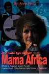 A Private Eye Called Mama Africa: What's an Egyptian Jewish Female Psycho-Sleuth Doing Fighting Hate Crimes in California?