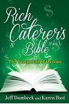 The Rich Caterer's Bible: Part 1 - The Testament of Cuisine