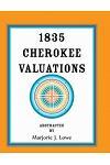 1835 Cherokee Valuations