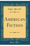 American Fiction (Classic Reprint)