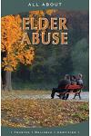 All About Elder Abuse