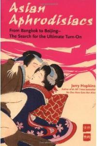 Asian Aphrodisiacs: From Bangkok to Beijing