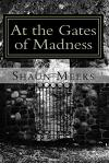 At the Gates of Madness: A Collection