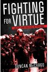 Fighting for Virtue: Justice and Politics in Thailand