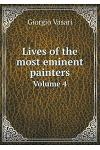 Lives of the Most Eminent Painters Volume 4