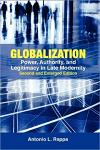 Globalization: Power, Authority, and Legitimacy in Late Modernity (Second and Enlarged Edition)