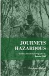 Journeys Hazardous: Gurkha Clandestine Operations Borneo 1965