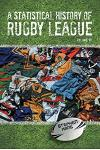 A Statistical History of Rugby League - Volume VII