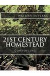 21st Century Homestead: Composting
