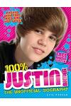 100% Justin Bieber: The Unofficial Biography