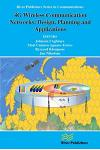 4g Wireless Communication Networks: Design Planning and Applications