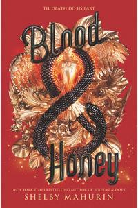 Blood & Honey (Serpent & Dove, 2)