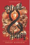 Blood & Honey (Serpent & Dove, 2)