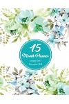 15 Months Planner October 2017 - December 2018, Monthly Calendar with Daily Planners, Passion/Goal Setting Organizer, 8x10, Teal Green Vintage Flora: