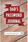Dad's Password Journal: Internet Password Logbook with Alphabetical Ordering