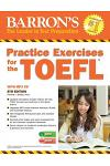 Practice Exercises for the TOEFL with MP3 CD [With MP3 CD]