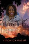 Woman of Integrity: How God Raised Me in the Wilderness For 20 Years