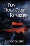 The Day Harlan County Rumbled