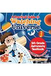 A Practical Guide to Watching the Universe 5th Grade Astronomy Textbook Astronomy & Space Science