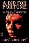 A Bid for Fortune by Guy Boothby, Fiction, Mystery & Detective
