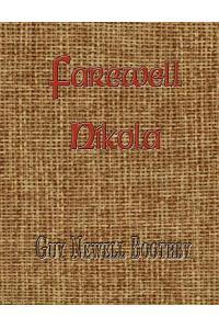 Farewell, Nikola
