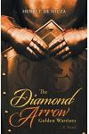 The Diamond Arrow: Golden Warriors