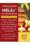 MBLEx Test Prep 2018 & 2019 for the NEW Outline: MBLEx Study Guide 2018 & 2019 and Practice Test Questions for the Massage and Bodywork Licensing Exam
