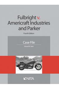 Fulbright v. Americraft Industries and Parker: Case File
