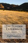The Fenusia Experience: None