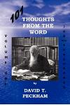 101 Thoughts from the Word: Volume One: Job Thru Song of Songs
