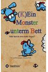 (k)Ein Monster Unterm Bett