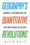 Geography's Quantitative Revolutions: Edward A. Ackerman and the Cold War Origins of Big Data