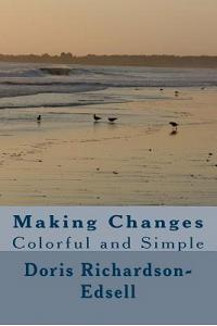 Making Changes: Colorful and Simple