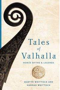 Tales of Valhalla: Norse Myths and Legends