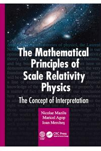 The Mathematical Principles of Scale Relativity Physics: The Concept of Interpretation