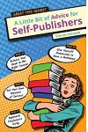 A Little Bit of Advice for Self-Publishers