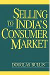 Selling to India's Consumer Market